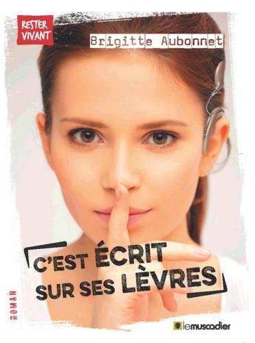 cest_ecrit_sur_ses_levres